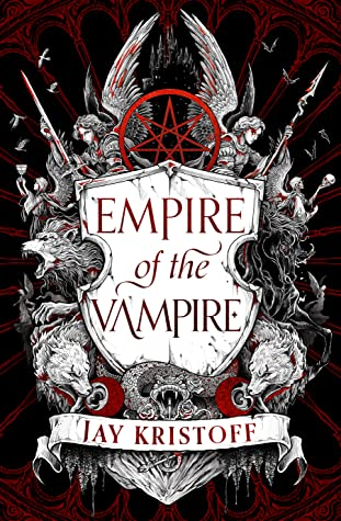 The UK Book Cover for Empire of the Vampire by Jay Kristoff