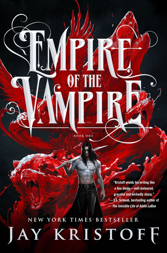 The US Book Cover for Empire of the Vampire by Jay Kristoff